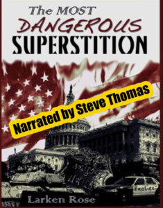 The Most Dangerous Superstition audiobook